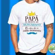 Camiseta Papá te mereces un monumento
