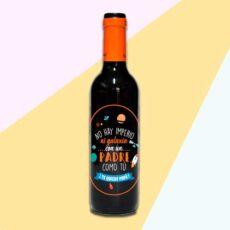 botella de vino no hay imperio ni galaxia con un padre como tu