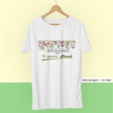 Camiseta Día de la madre TE QUIERO MAMÁ