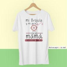 Camiseta Mamá eres mi brújula y mi guía